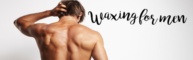 waxing for men writing with a pic of after waxed man